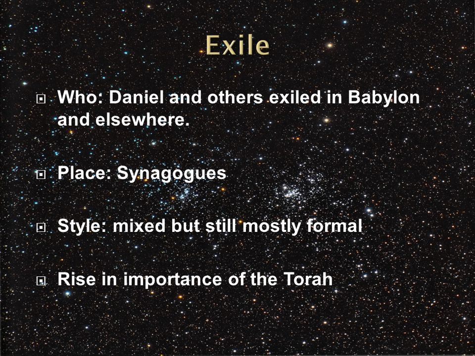  Who: Daniel and others exiled in Babylon and elsewhere.