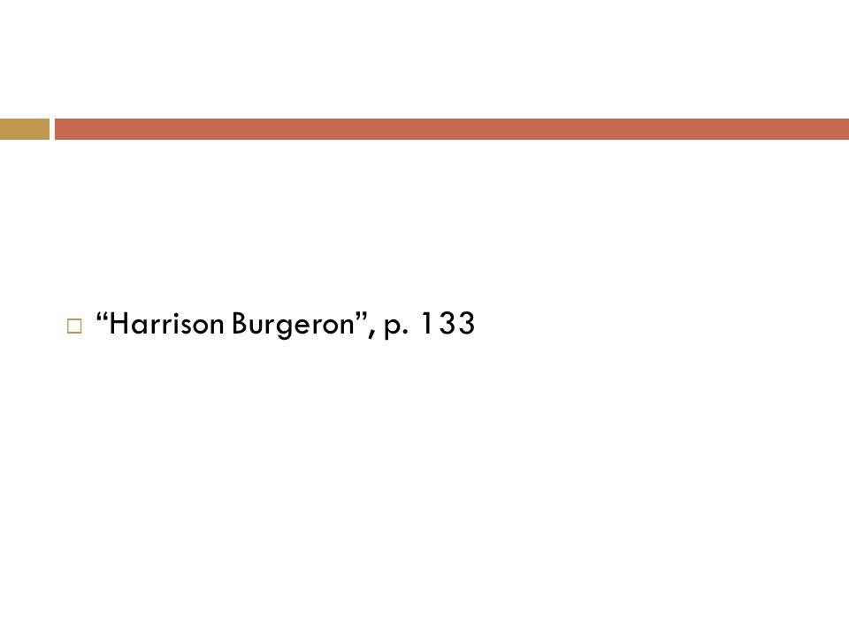  Harrison Burgeron , p. 133