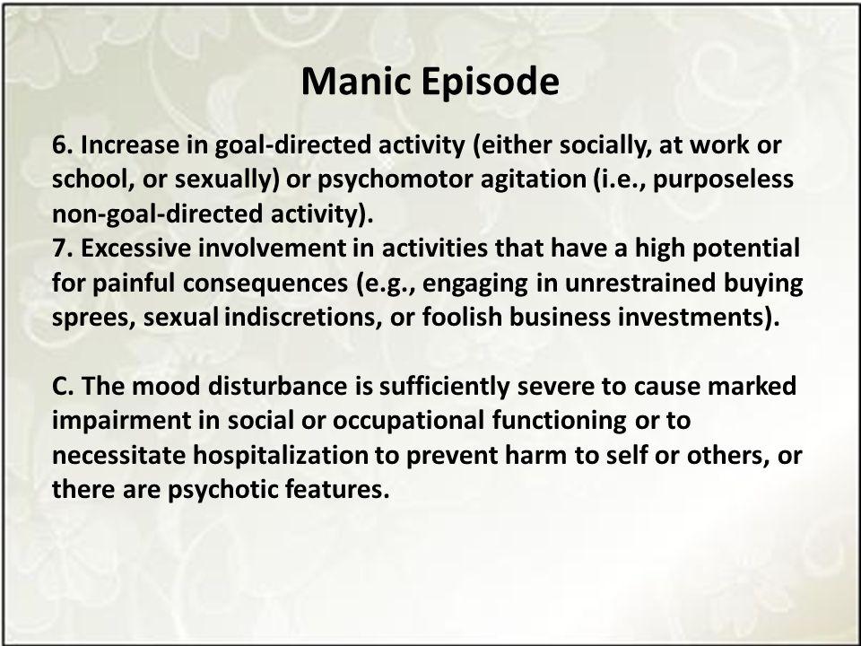 Manic Episode 6.
