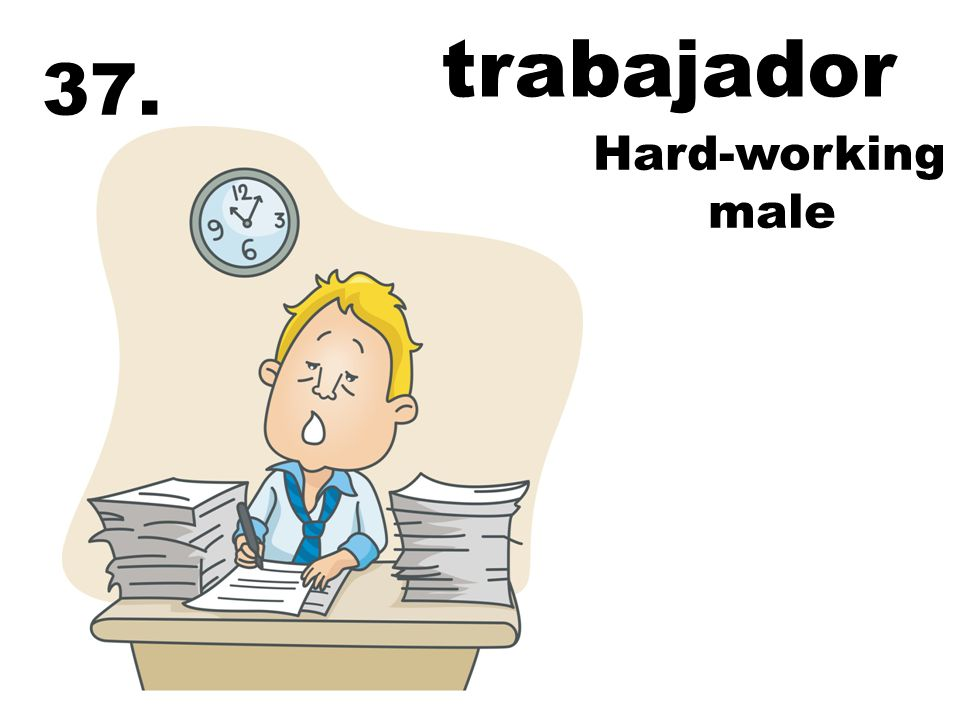 Hard-working male 37. trabajador