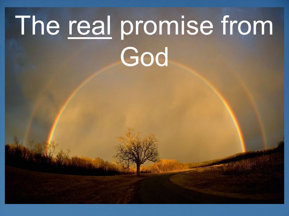 The real promise from God