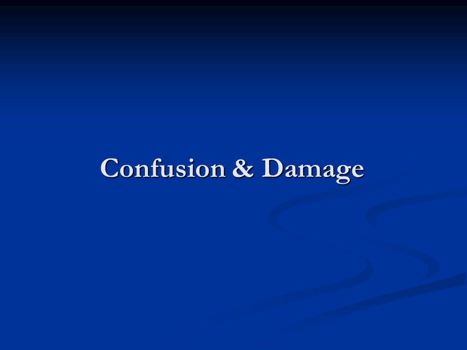Confusion & Damage
