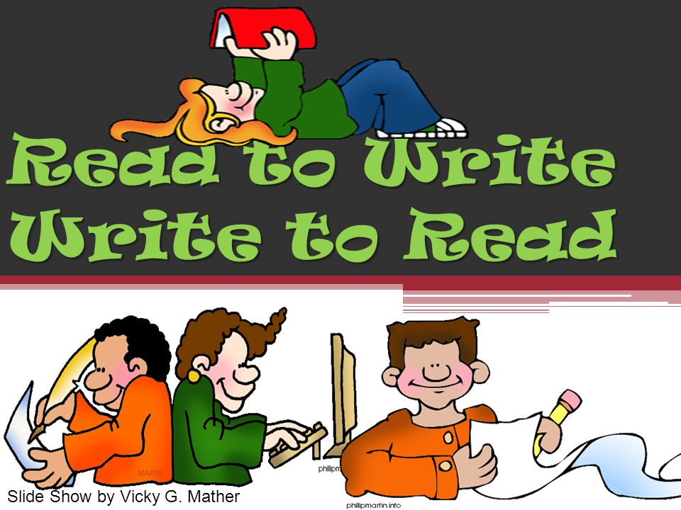 Read to Write Write to Read Slide Show by Vicky G. Mather