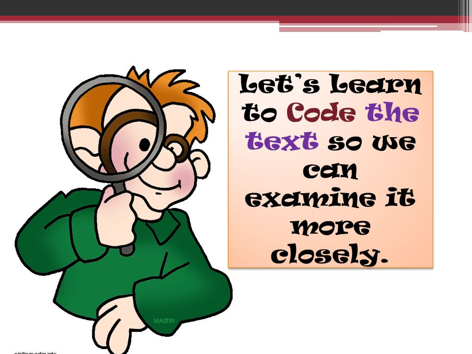 Let's Learn to Code the text so we can examine it more closely.