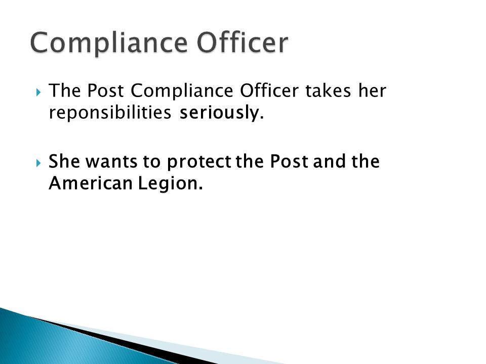  She wants to protect the Post and the American Legion.