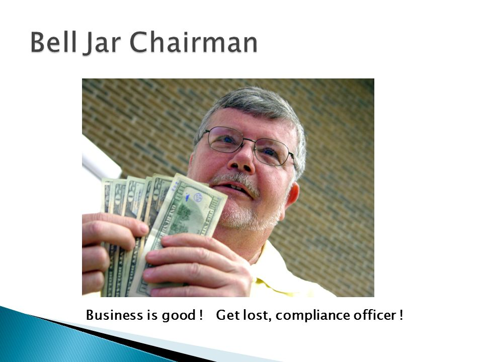 Business is good ! Get lost, compliance officer !
