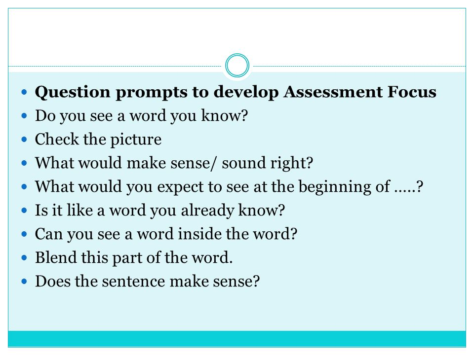 Question prompts to develop Assessment Focus 2 Where and when did the story take place.