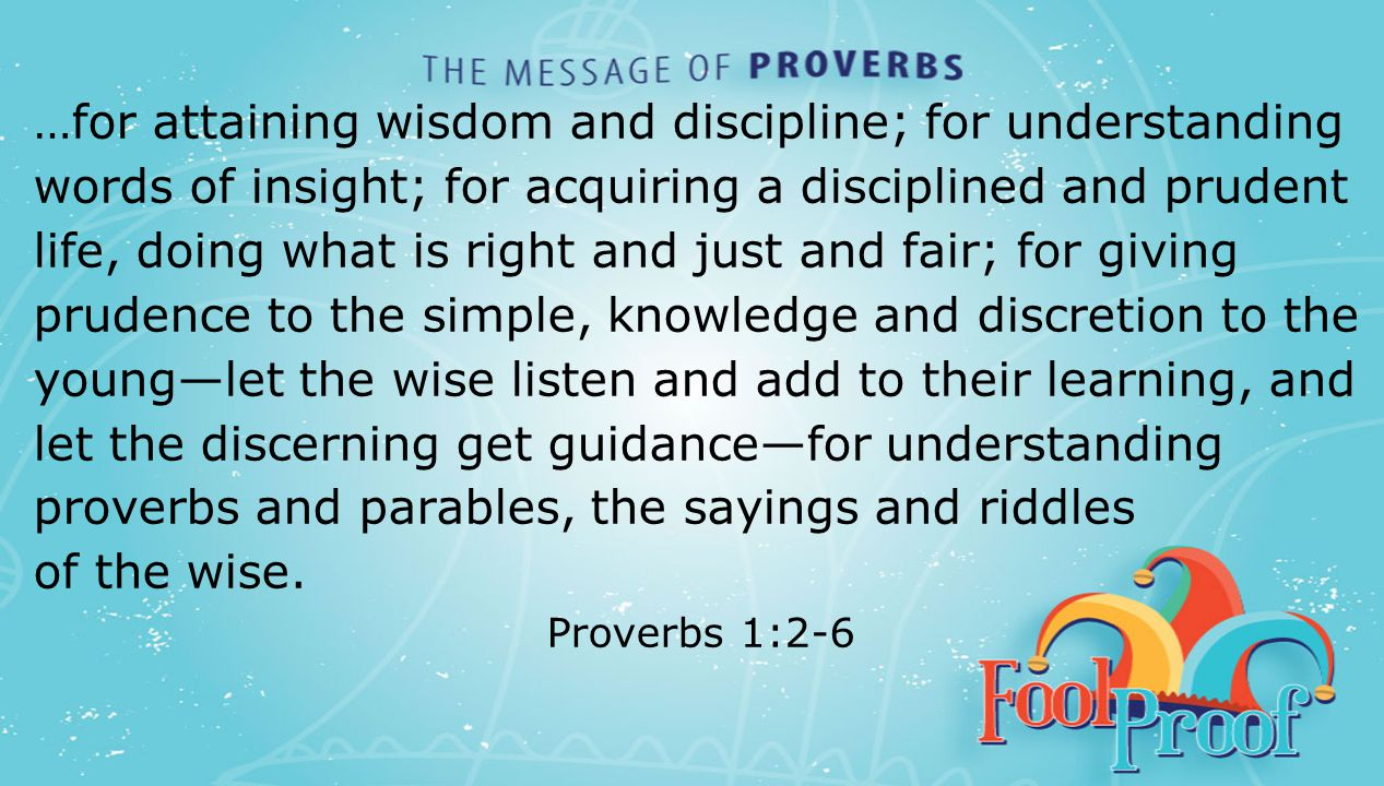textbox center …for attaining wisdom and discipline; for understanding words of insight; for acquiring a disciplined and prudent life, doing what is r