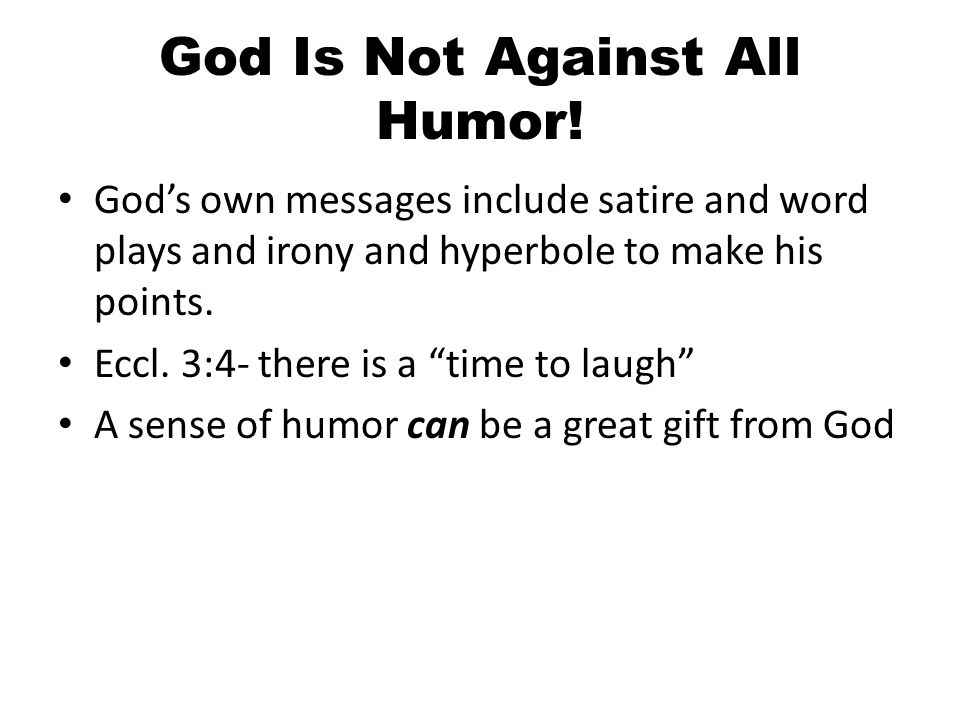 God Is Not Against All Humor.