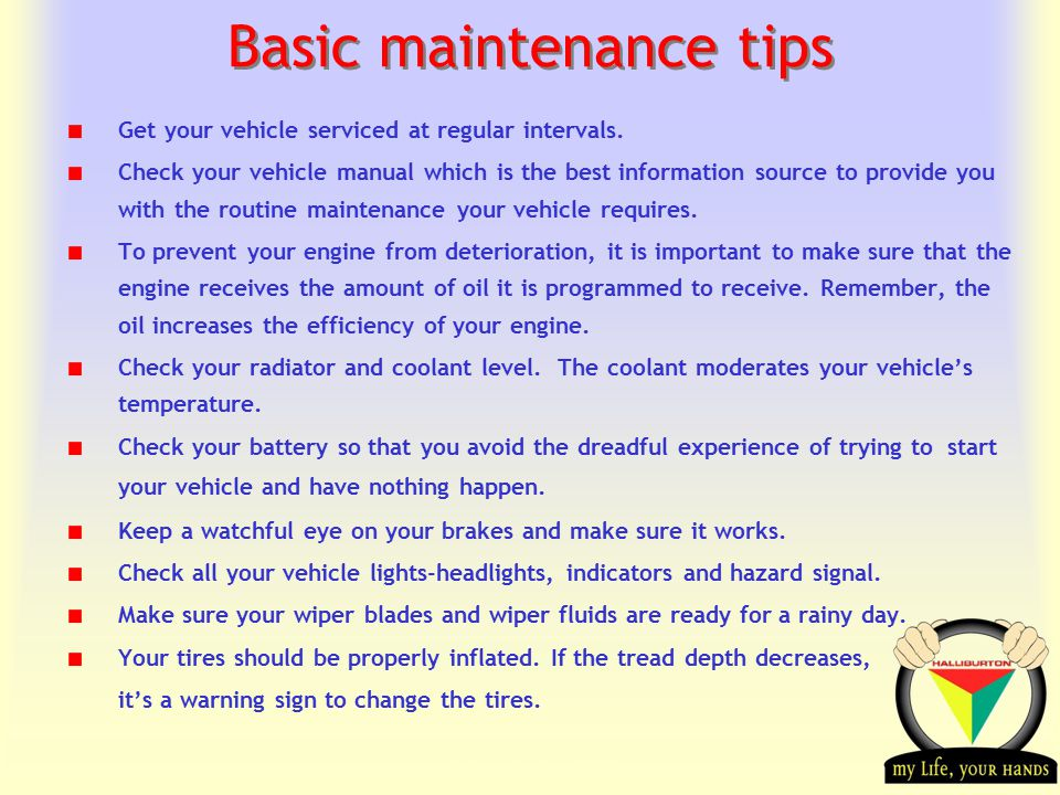 Transportation Tuesday Basic maintenance tips Get your vehicle serviced at regular intervals.