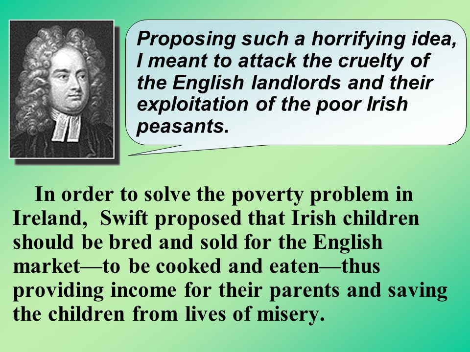 His Most Well-known Satire A Modest Proposal Peasant Family Peasant Family by Le Nain Brothers.