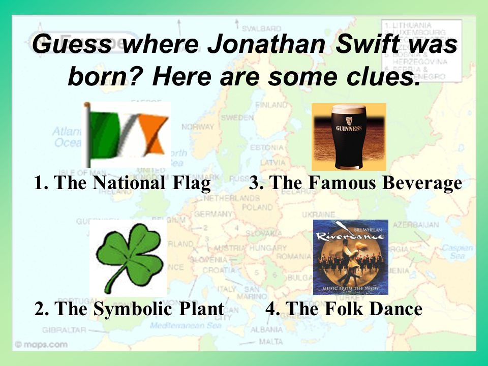 Guess when he was born. Jonathon was born in the mid-17th century.