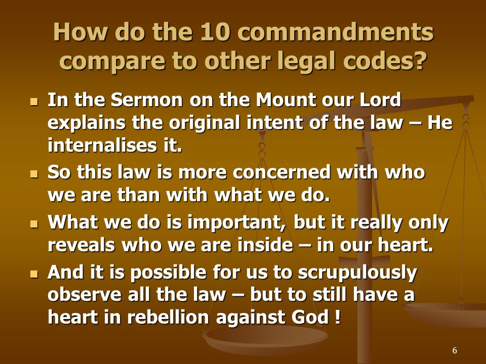 6 How do the 10 commandments compare to other legal codes.