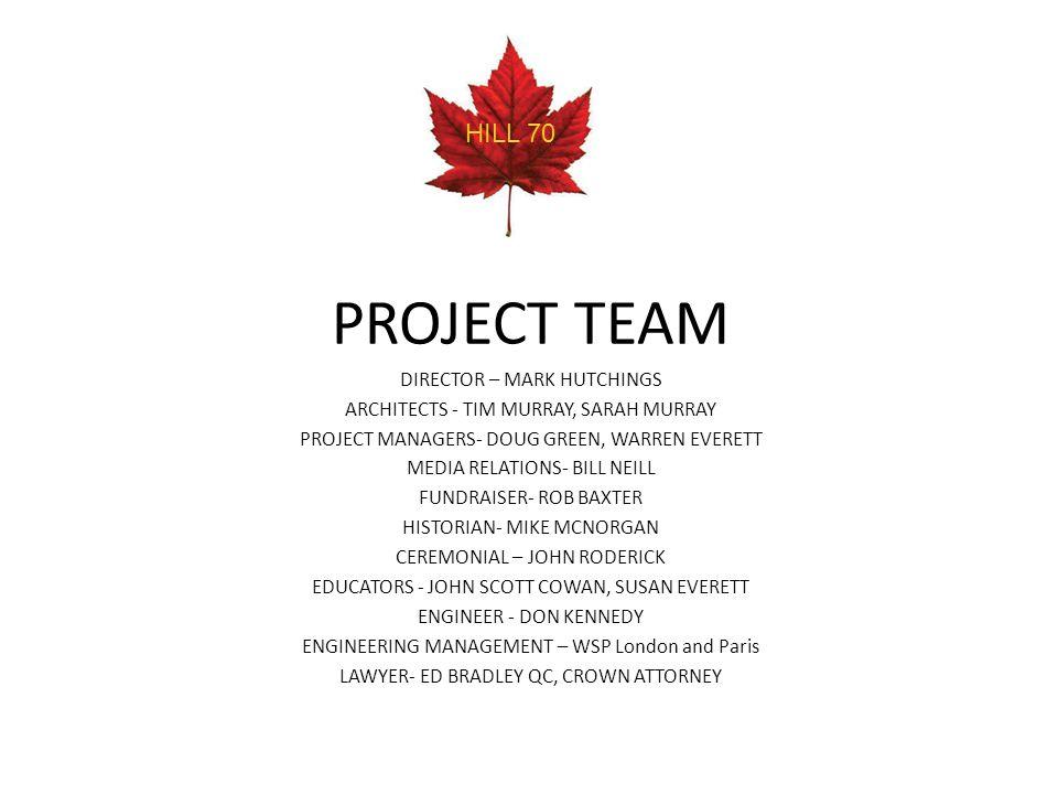 PROJECT TEAM DIRECTOR – MARK HUTCHINGS ARCHITECTS - TIM MURRAY, SARAH MURRAY PROJECT MANAGERS- DOUG GREEN, WARREN EVERETT MEDIA RELATIONS- BILL NEILL