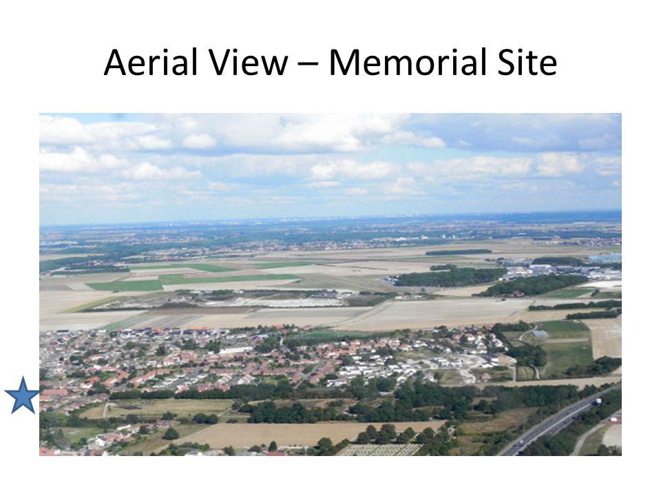 Aerial View – Memorial Site