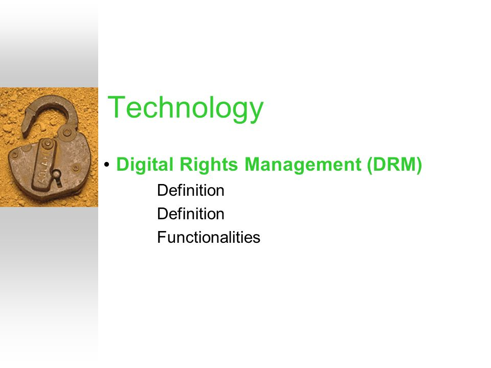 Digital Rights Management (DRM) Definition Functionalities