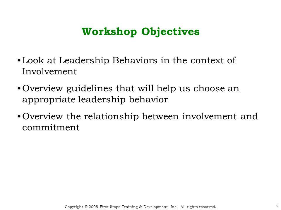 3 Effective Team Leadership Leadership Behaviors * As defined in Leadership and Decision Making, Victor H.