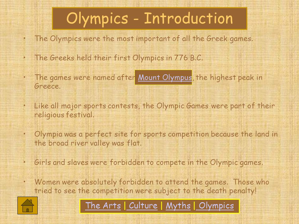 Olympics - Introduction The Olympics were the most important of all the Greek games.