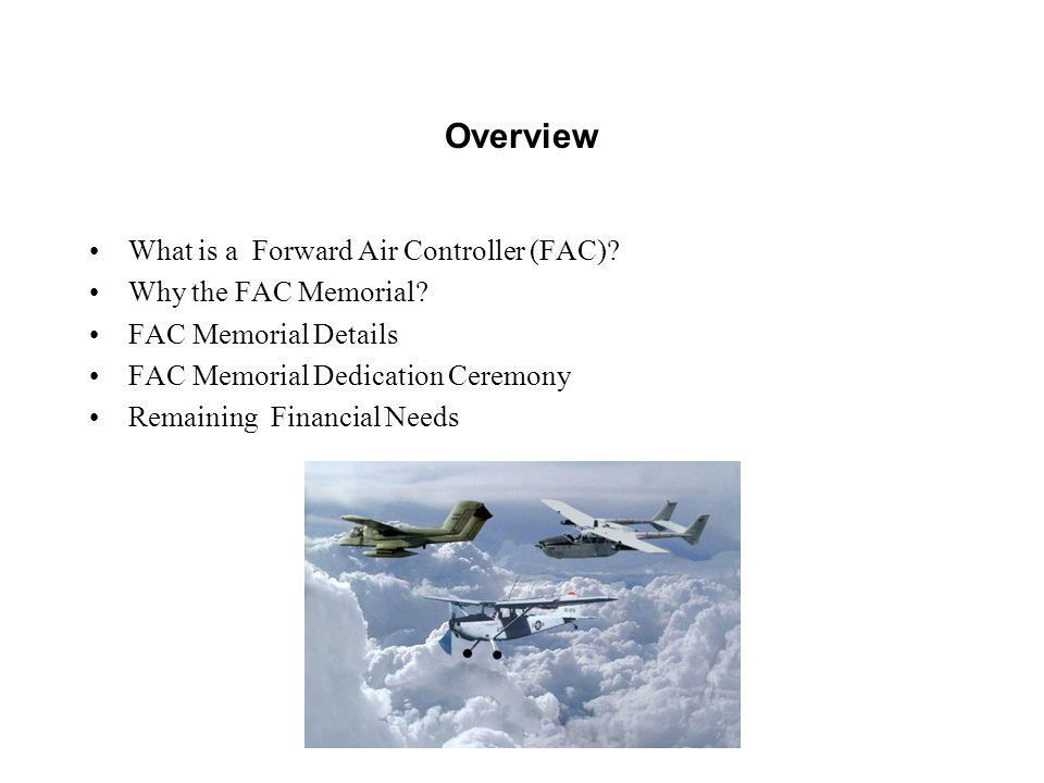 What is a Forward Air Controller (FAC) .