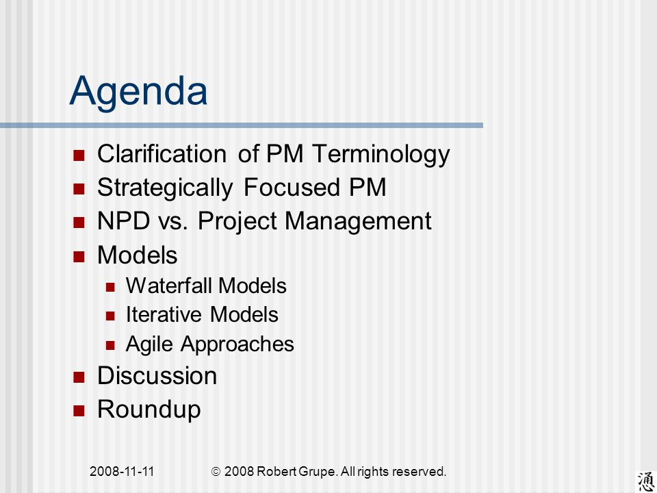 2008-11-11 Agenda Clarification of PM Terminology Strategically Focused PM NPD vs.