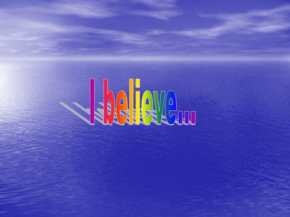 Believe Now.