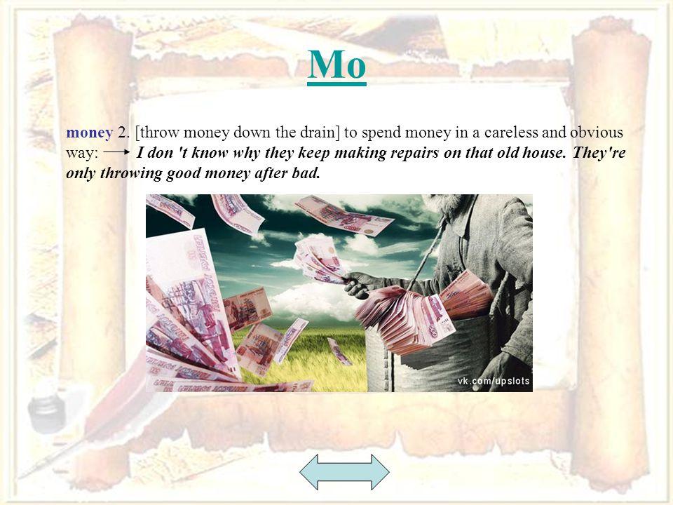 40 Mo money 2.
