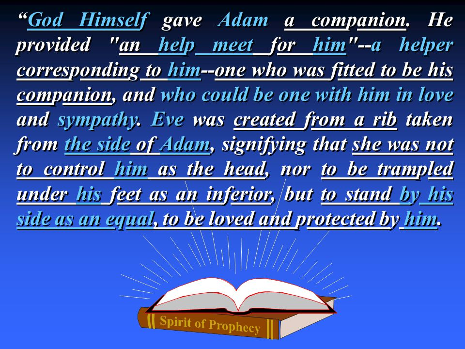 God Himself gave Adam a companion.