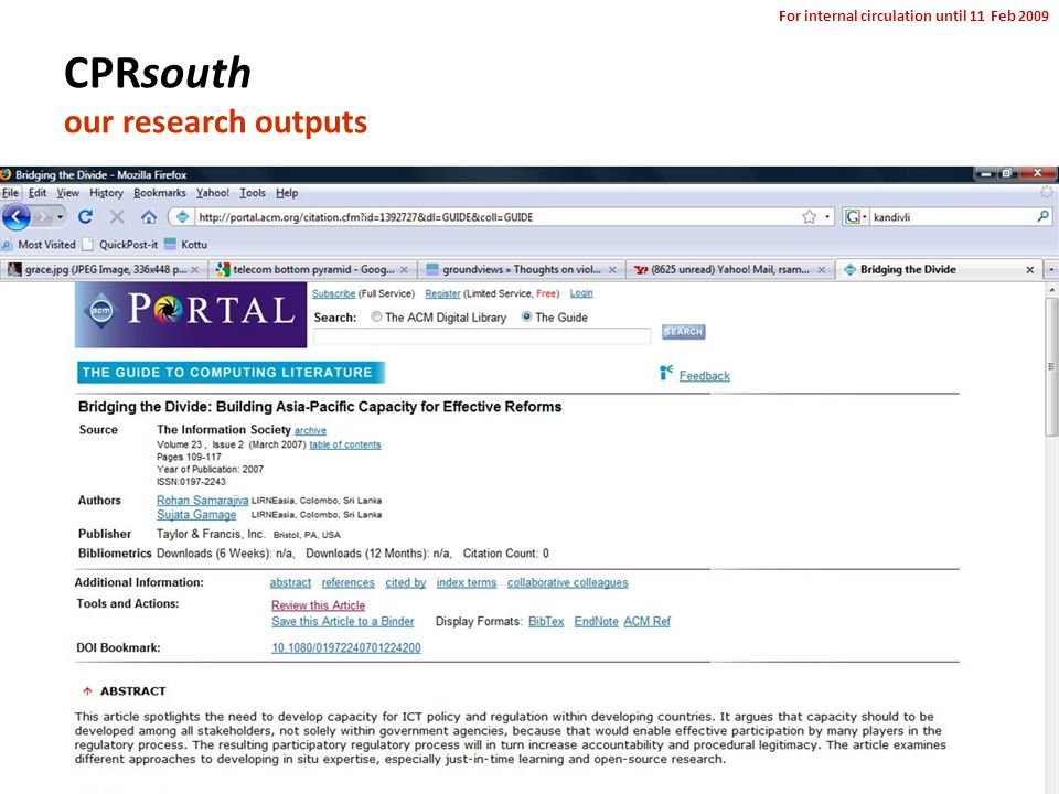 For internal circulation until 11 Feb 2009 CPRsouth our research outputs
