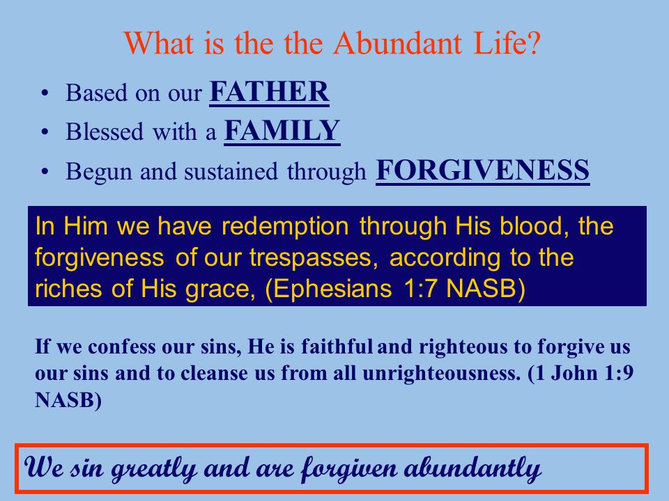 What is the the Abundant Life.