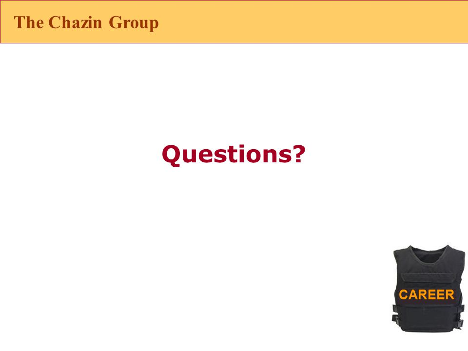 CAREER Questions The Chazin Group