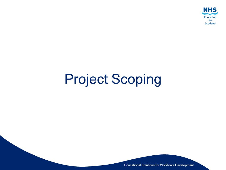 Educational Solutions for Workforce Development Project Scoping