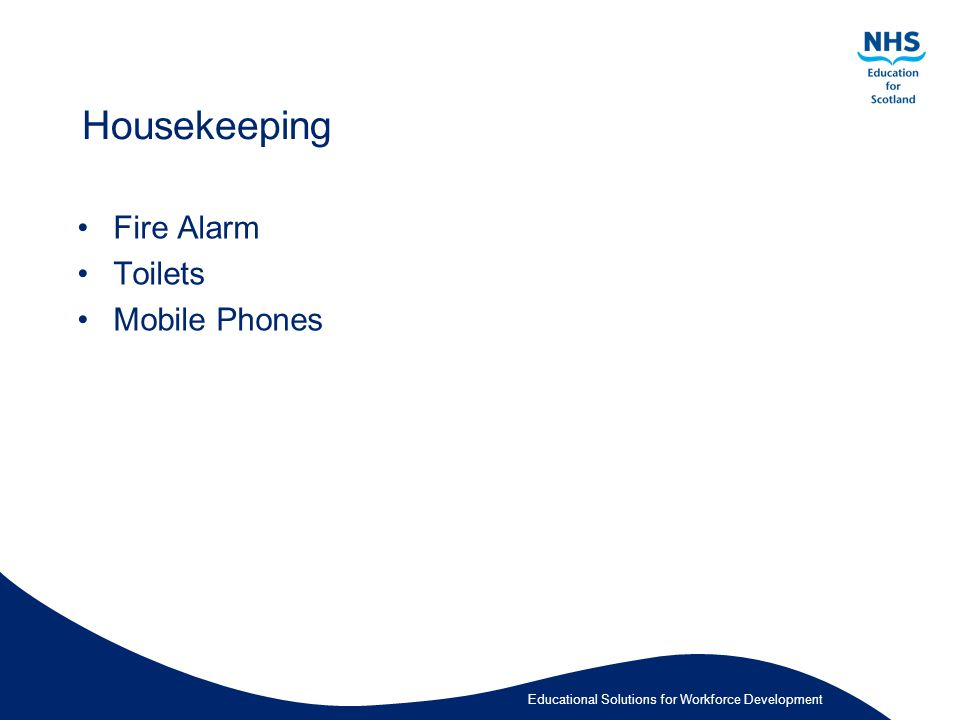 Educational Solutions for Workforce Development Housekeeping Fire Alarm Toilets Mobile Phones