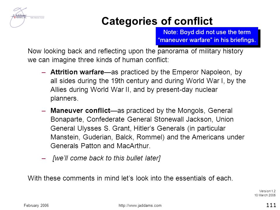 February 2006http://www.jaddams.com Categories of conflict Now looking back and reflecting upon the panorama of military history we can imagine three