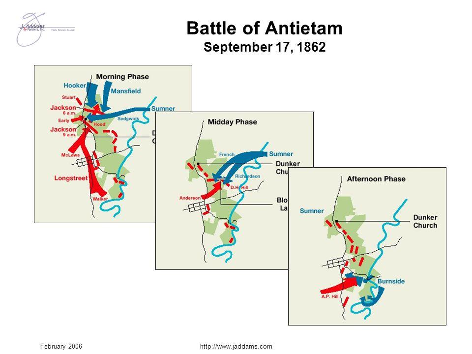 February 2006http://www.jaddams.com Battle of Antietam September 17, 1862