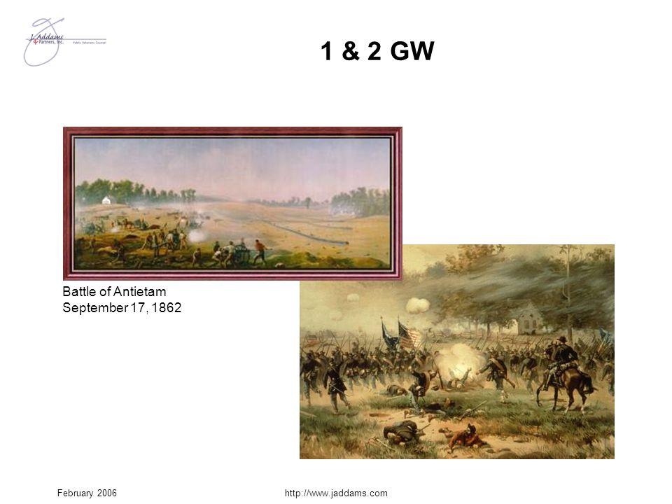 February 2006http://www.jaddams.com 1 & 2 GW Battle of Antietam September 17, 1862