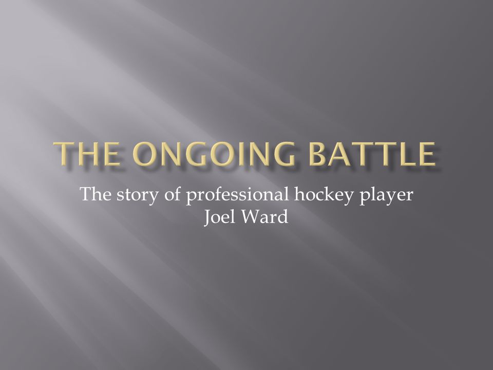 The story of professional hockey player Joel Ward