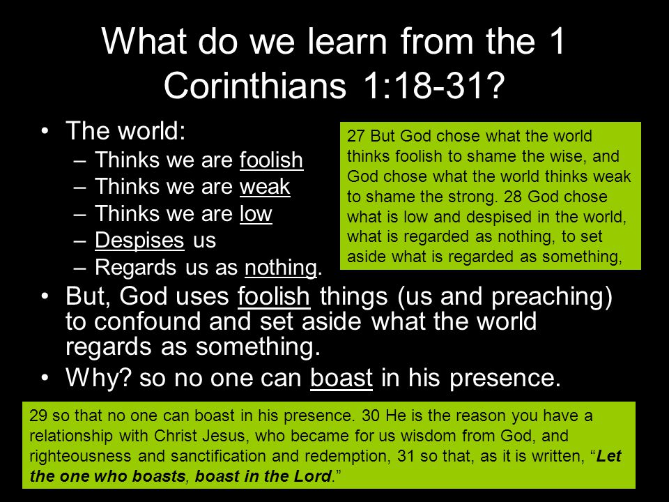 What do we learn from the 1 Corinthians 1:18-31.