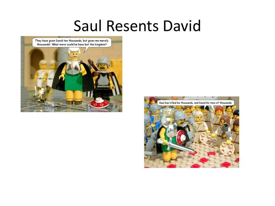 Saul Resents David