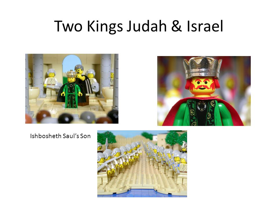 Two Kings Judah & Israel Ishbosheth Saul's Son