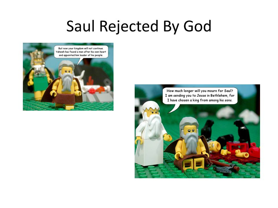 Saul Rejected By God