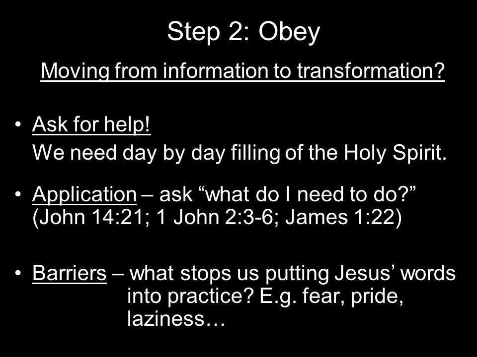 Step 2: Obey Moving from information to transformation.