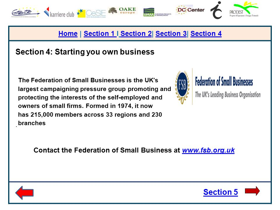 HomeHome | Section 1 I Section 2| Section 3| Section 4Section 1 Section 2Section 3Section 4 Section 4: Starting you own business. Section 5 The Federa