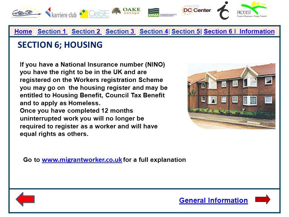 HomeHome | Section 1 | Section 2 | Section 3 | Section 4| Section 5| Section 6 I Information 1 2 3 4 5Section 6 Information SECTION 6; HOUSING If you