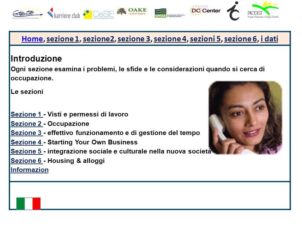 HomeHome, sezione 1, sezione2, sezione 3, sezione 4, sezioni 5, sezione 6, i dati Introduzione Ogni sezione esamina i problemi, le sfide e le consider