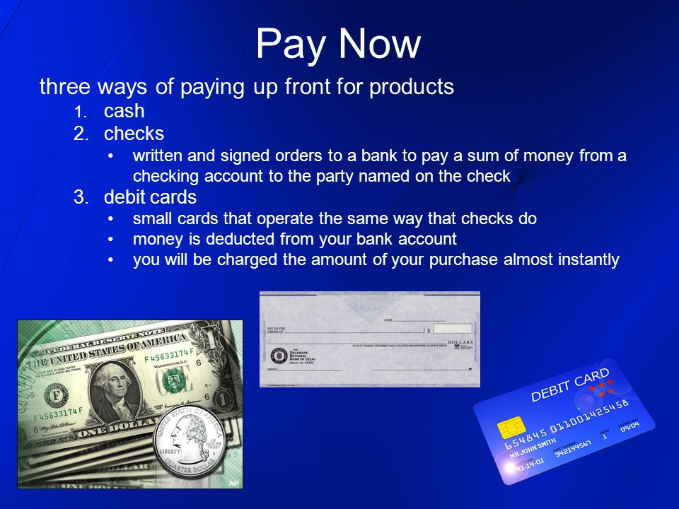 Pay Now three ways of paying up front for products 1.