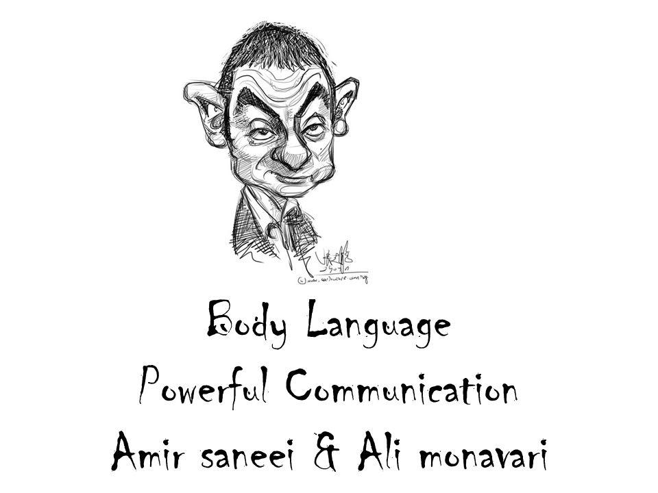 Body Language Powerful Communication Amir saneei & Ali monavari