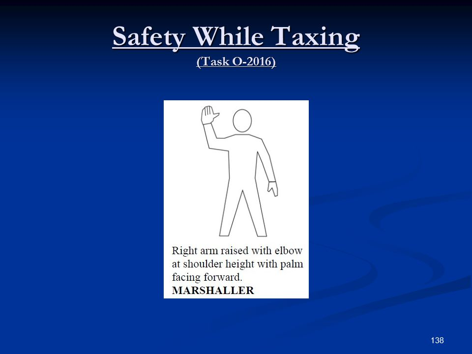 Safety While Taxing (Task O-2016) 138