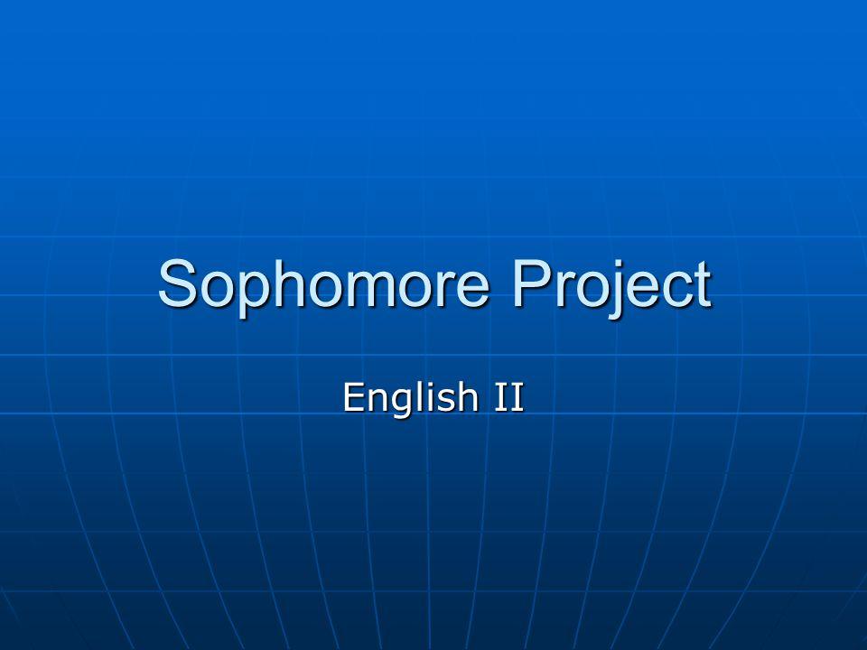 Sophomore Project English II