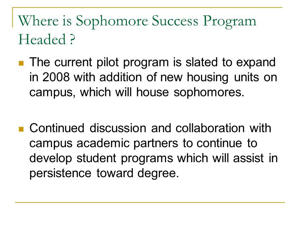 Where is Sophomore Success Program Headed .
