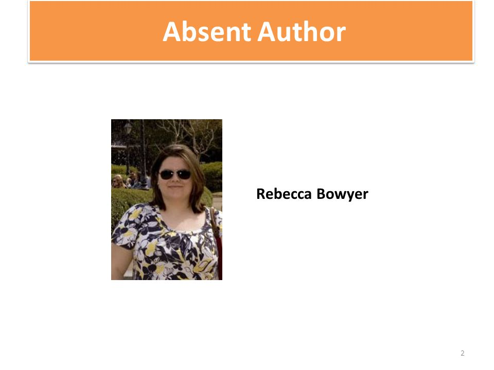 Absent Author 2 Rebecca Bowyer
